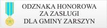 Odznaka Honorowa za Zasługi dla Gminy Zarszyn